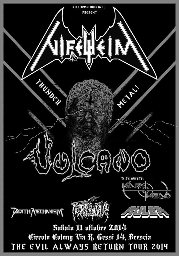 Nifelheim and Vulcano, Oct. 11, 2014